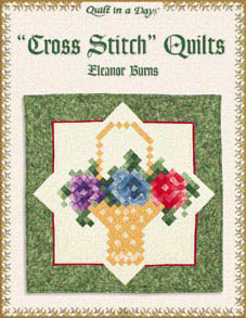 Quilt In A Day, Cross Stitch Quilts, Needles and Things