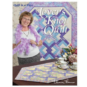 Quilt In A Day, New Lover's Knot, Needles and Things