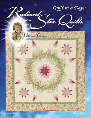 Quilt In A Day, New Radiant Star, Needles and Things