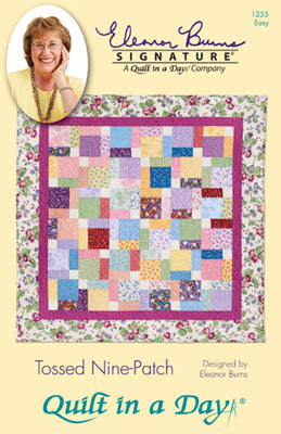 Quilt In A Day, Tossed Nine Patch, Needles and Things