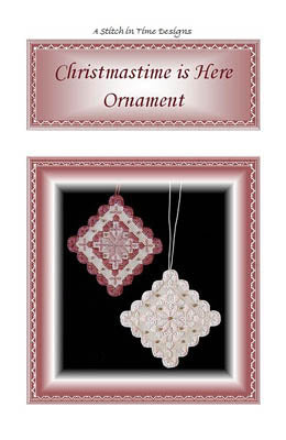 Stitch In Time Designs A, Christmastime Is Here Ornament, Needles and Things