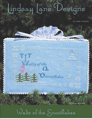 Lindsay Lane Designs, Waltz Of The Snowflakes, Needles and Things