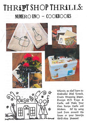 Raise The Roof Designs, Thrift Shop Thrills 1-Cookbooks, Needles and Things
