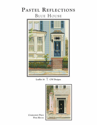 CW Designs, Pastel Reflections-Blue House, Needles and Things