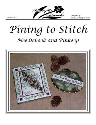 Amaryllis Artworks, Pining To Stitch, Needles and Things
