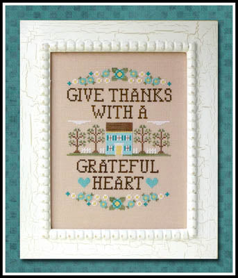 Country Cottage Needleworks, Give Thanks, Needles and Things