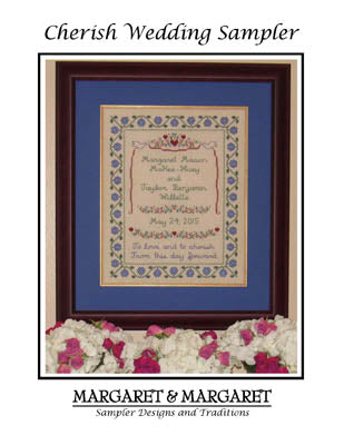 Margaret & Margaret Inc., Cherish Wedding Sampler, Needles and Things