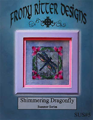 Frony Ritter Designs, Shimmering Dragonfly, Needles and Things