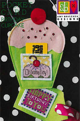 Amy Bruecken Designs, Birthday Cup Cakes, Needles and Things