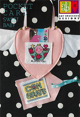 Amy Bruecken Designs, Sweet Baby - Pocket Card, Needles and Things