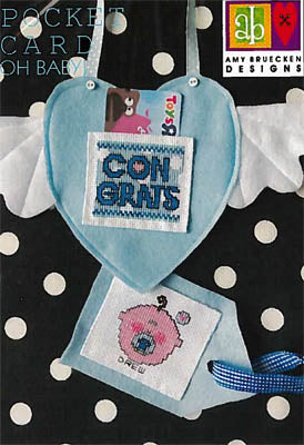 Amy Bruecken Designs, Oh Baby - Pocket Card, Needles and Things