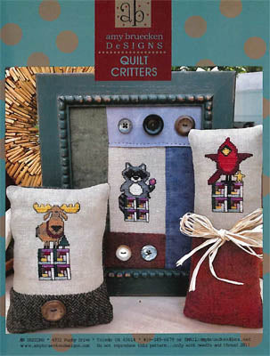 Amy Bruecken Designs, Quilt Critters, Needles and Things