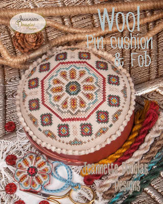 Jeannette Douglas Designs, Wool Pincushion & Fob, Needles and Things
