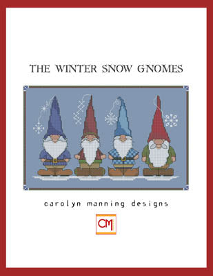 CM Designs, Winter Snow Gnomes, Needles and Things