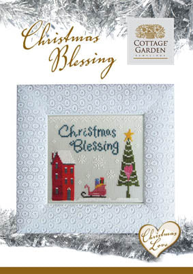 Cottage Garden Samplings, Christmas Blessing, Needles and Things