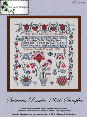 Cross-Point Designs, Susanna Rambo 1836 Sampler, Needles and Things