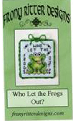 Frony Ritter Designs, Who Let The Frogs Out?, Needles and Things