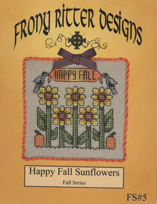 Frony Ritter Designs, Happy Fall Sunflowers, Needles and Things