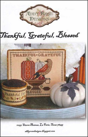 Abby Rose Designs, Thankful, Grateful, Blessed, Needles and Things