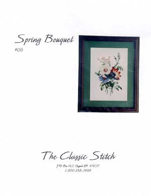 Classic Stitch, The, Spring Bouquet, Needles and Things