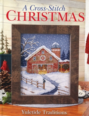 Cross Stitch & Needlework, A Cross-Stitch Christmas - Yuletide Traditions, Needles and Things