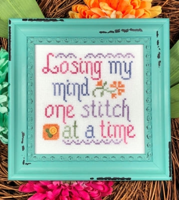 Losing My Mind (One Stitch at a Time)