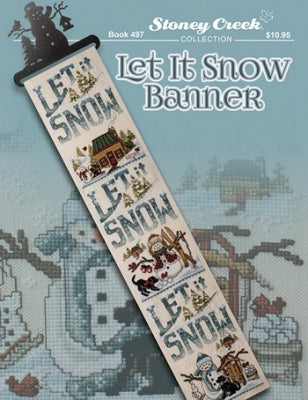 Stoney Creek Collection, Let it Snow Banner, Needles and Things