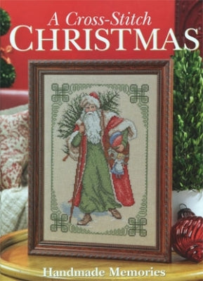 Cross Stitch & Needlework, Handmade Memories A Cross Stitch Christmas, Needles and Things
