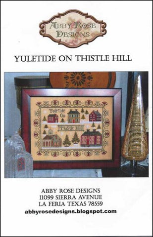 Abby Rose Designs, Yuletide On Thistle Hill, Needles and Things