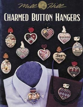 Mill Hill Publications, Charmed Button Hangers	Charmed Button Hangers; Mill Hill Publications; Fabric: 328153, Needles and Things