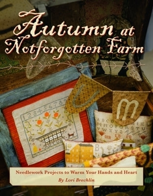 Kansas City Star Quilts, Autumn at Notforgotten Farm, Needles and Things