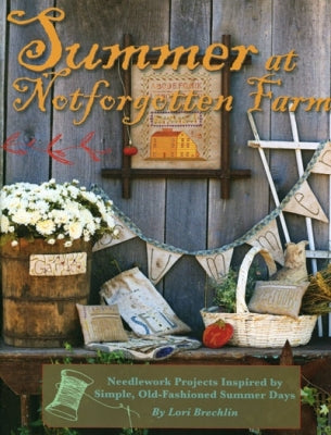 Kansas City Star Quilts, Summer at Notforgotten Farm, Needles and Things