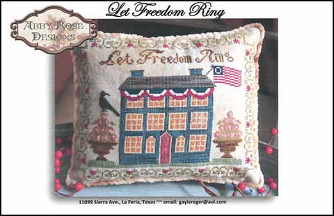 Abby Rose Designs, Let Freedom Ring, Needles and Things