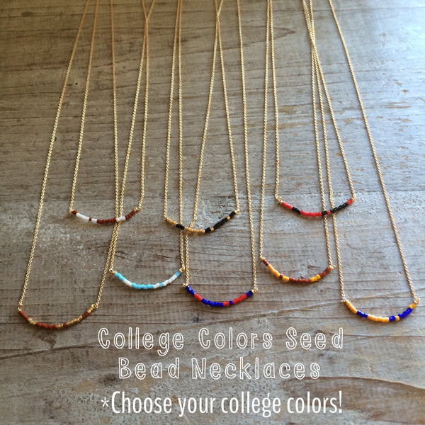 College Seed Bead Necklaces!