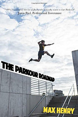 """The Parkour Roadmap"" by Max Henry"