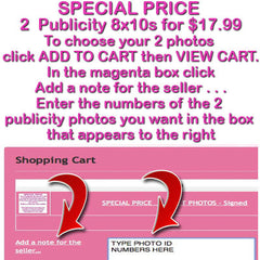 Special Price 2 Publicity 8x10 Photos