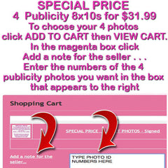 Special Price 4 Publicity 8x10 Photos