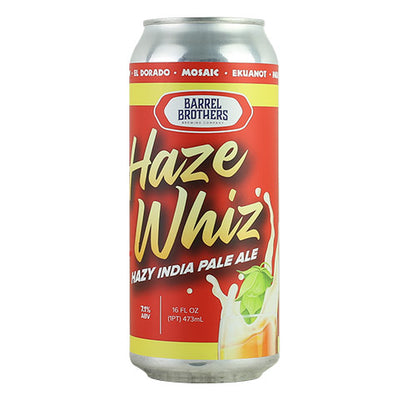 Barrel Brothers Haze Whiz Hazy IPA