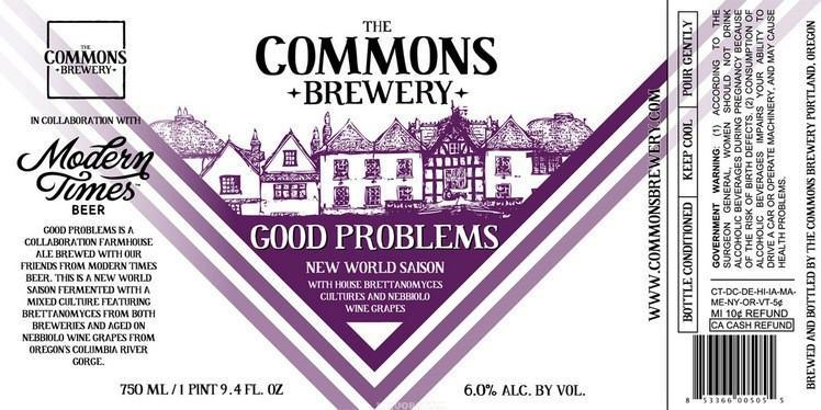 The Commons Modern Times Good Problems New World Saison
