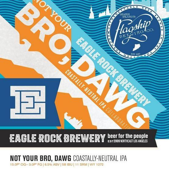 Eagle Rock Flagship Not Your Bro Dawg IPA