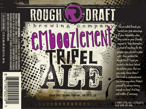 Rough Draft Emboozlement Triple Ale