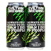 evil-twin-i-always-felt-closer-to-ipas-than-i-did-to-people