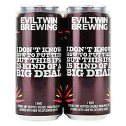 evil-twin-i-dont-know-how-to-put-this-but-this-ipa-is-kind-of-a-big-deal