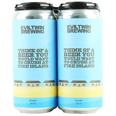evil-twin-think-of-beer-you-would-like-to-crush-at-fire-island