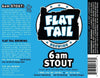 flat-tail-6am-stout