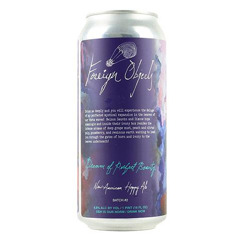 foreign-objects-dream-of-perfect-beauty-hazy-ipa
