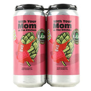 local-craft-beer-with-your-mom-in-the-kitchen-sour-dipa