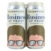 Mason Aleworks Business Up Front West Coast IPA