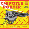 Mikkeller Chipotle Porter Aged in Bourbon Whiskey Barrels