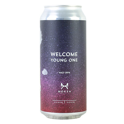 Moksa Welcome Young One Hazy DIPA